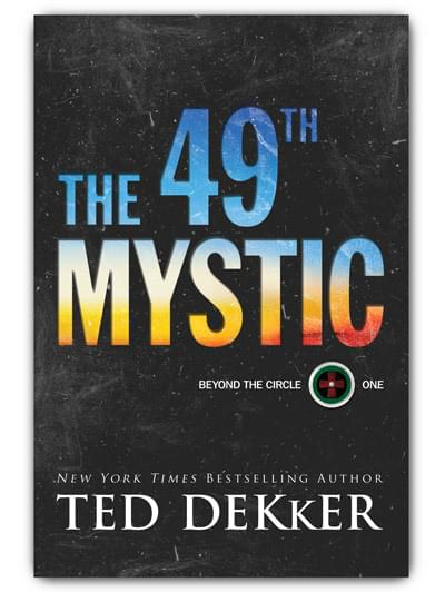 The 49th mystic by ted dekker order now aloadofball Choice Image